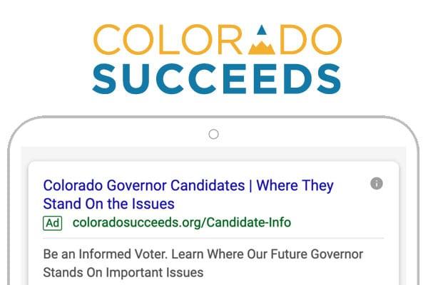 Colorado Succeeds | Google Ad Grants Provides Platform For Educating Colorado Voters